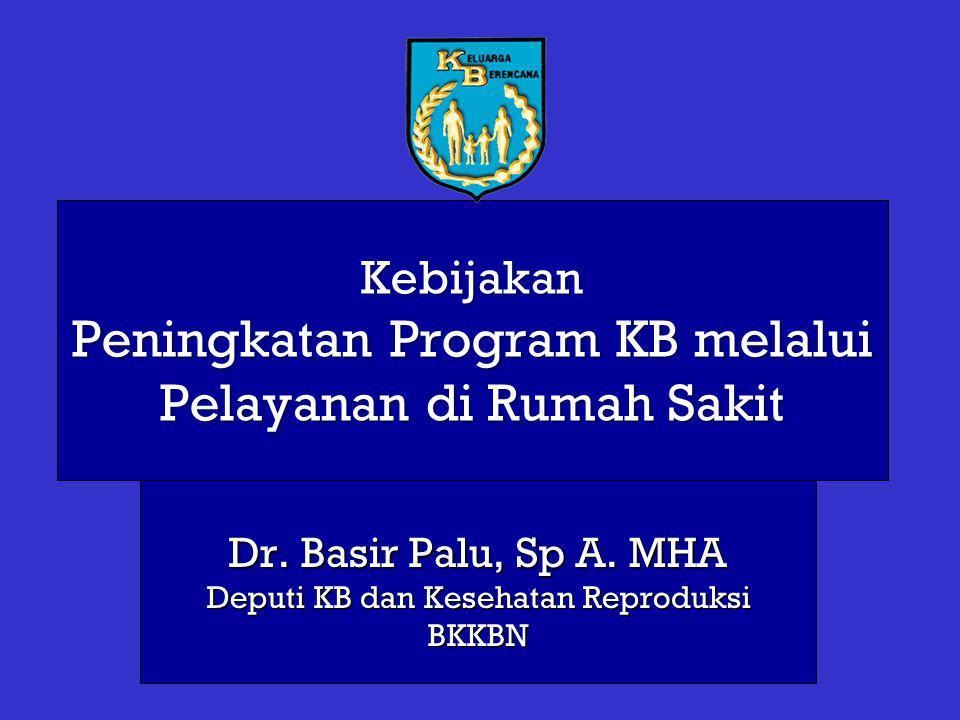 Kebijakan Peningkatan Program KB melalui Pelayanan di Rumah Sakit Dr.