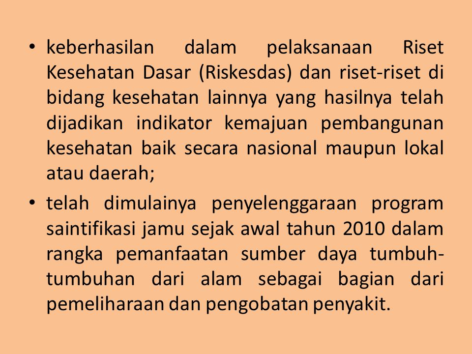 PERMASALAHAN masih rendahnya penguasaan dan penerapan teknologi kesehatan oleh sumber daya manusia Indonesia khususnya oleh tenaga kesehatan.