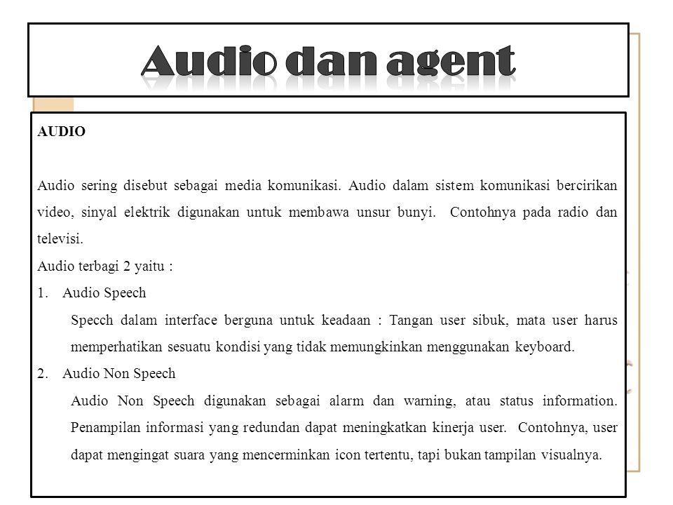 AUDIO Audio sering disebut sebagai media komunikasi.