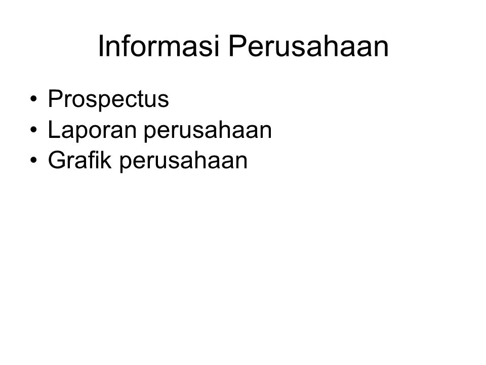 Informasi Perusahaan Prospectus Laporan perusahaan Grafik perusahaan