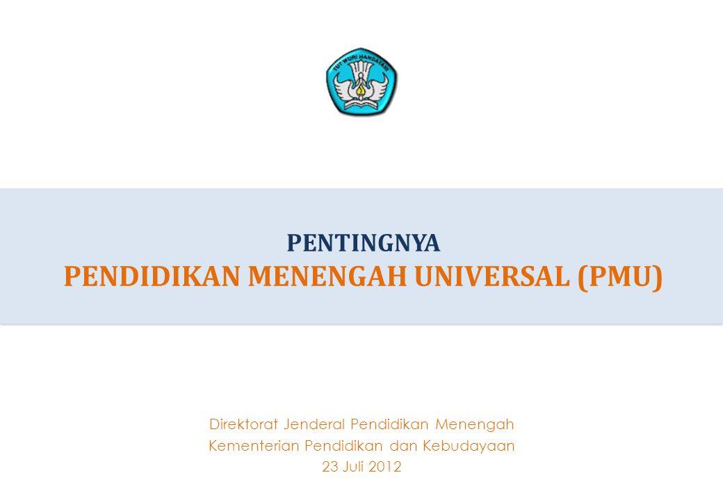 Ringkasan Eksekutif 02 alam rangka menjaga kesinambungan pendidikan sebagai konsekuensi logis keberhasilan Wajib Belajar Pendidikan Dasar 9 Tahun, memanfatkan priode bonus demografi, mendukung tercapainya target MP3EI, memperkuat daya saing bangsa, serta menyongsong 100 tahun Indonesia merdeka, Pemerintah perlu mengambil langkah strategis untuk mempersiapkan Pendidikan Menengah Universal (PMU), yaitu pendidikan menengah yang mencakup SMA, MA dan SMK.
