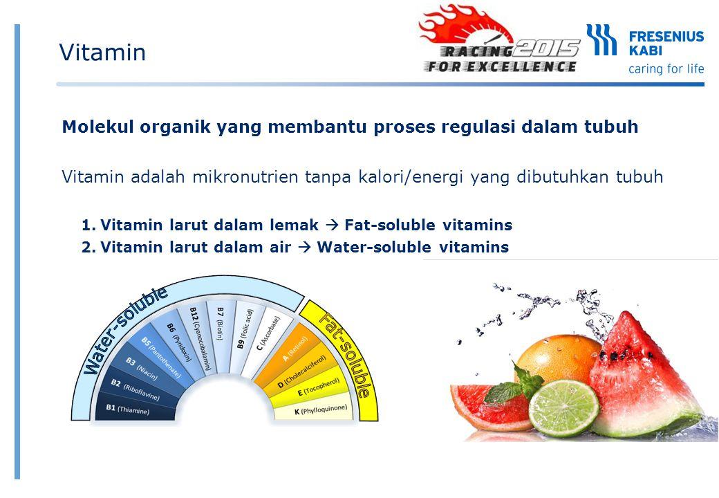Molekul organik yang membantu proses regulasi dalam tubuh Vitamin adalah mikronutrien tanpa kalori/energi yang dibutuhkan tubuh 1.Vitamin larut dalam