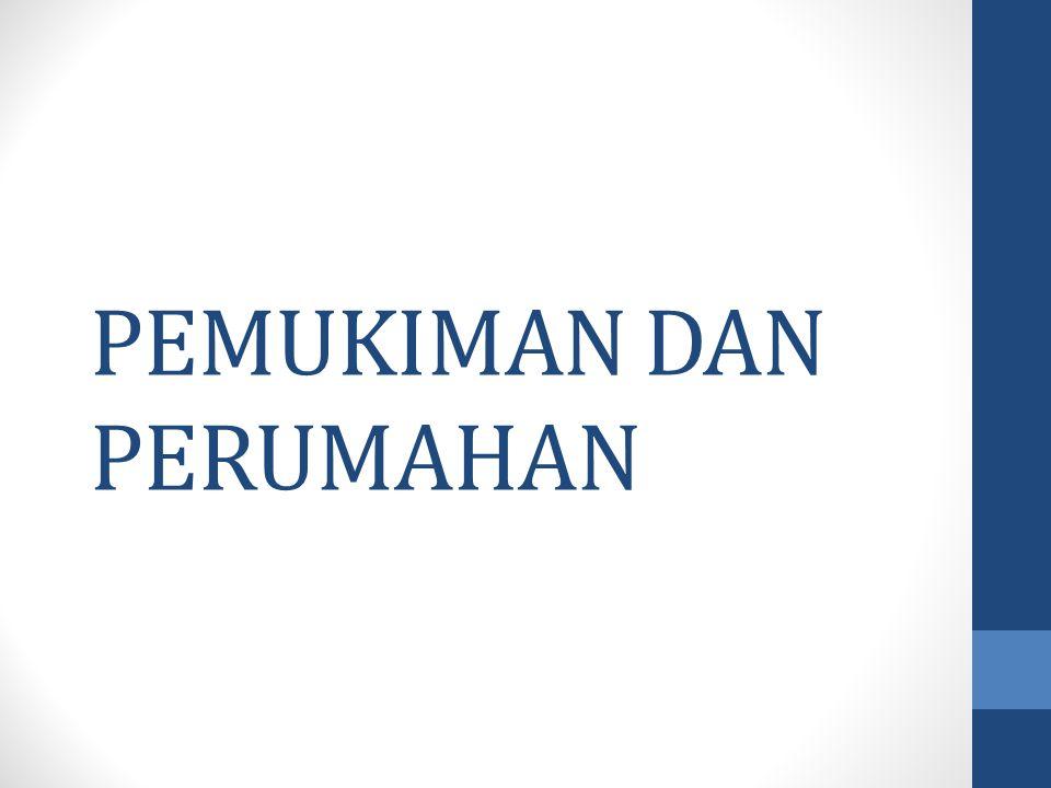 PENGERTIAN RUMAH Menurut UU RI No.