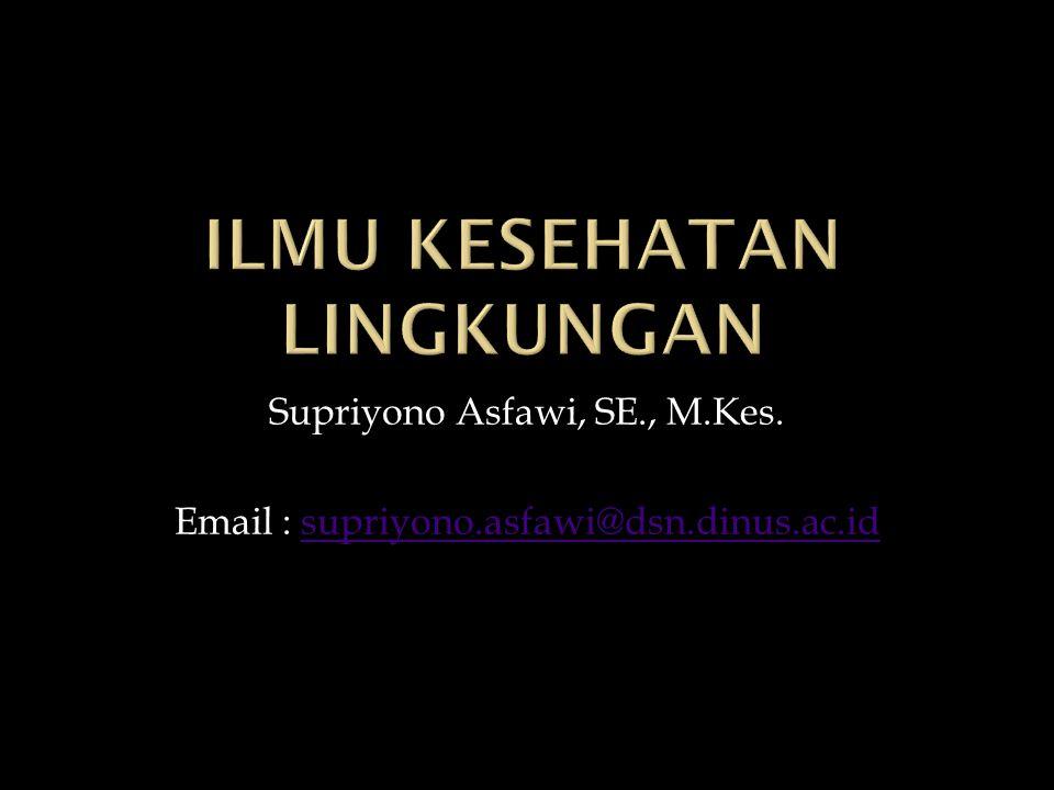Supriyono Asfawi, SE., M.Kes.