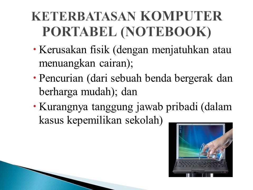 Beberapa sekolah mampu memberikan siswa komputer sendiri-sendiri. Notebook saat ini:  Memiliki sistem operasi fungsional penuh;  Lebih mahal dari ko