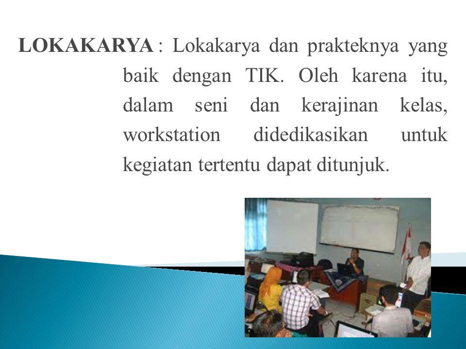 SENI BAHASA : Kelas komputer memberikan dukungan yang efektif untuk komunikasi tertulis dan lisan. LAB SAINS:Khusus aplikasi TIK dalam pembelajaran sa