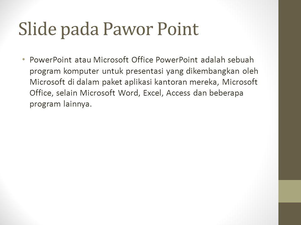 Desain keseluruhan dari sebuah presentasi dapat diatur dengan menggunakaan Master Slide, dan struktur keseluruhan dari prsentasi dapat disuntingdengan menggunakan Primitive Outliner (Outline).PowerPoint dapat menyimpan presentasi dalam beberapa format, yakni sebagai berikut: PPT ( PowerPoint Presentation), yang merupakan data biner dan tersedia dalamsemua versi PowerPoint (termasuk PowerPoint 12) PPS ( PowerPoint Show), yang merupakan data biner dan tersedia dalam semuaversi PowerPoint (termasuk PowerPoint 12) POT (PowerPoint Template), yang merupakan data biner dan tersedia dalamsemua versi PowerPoint (termasuk PowerPoint 12) PPTX ( PowerPoint Presentation),