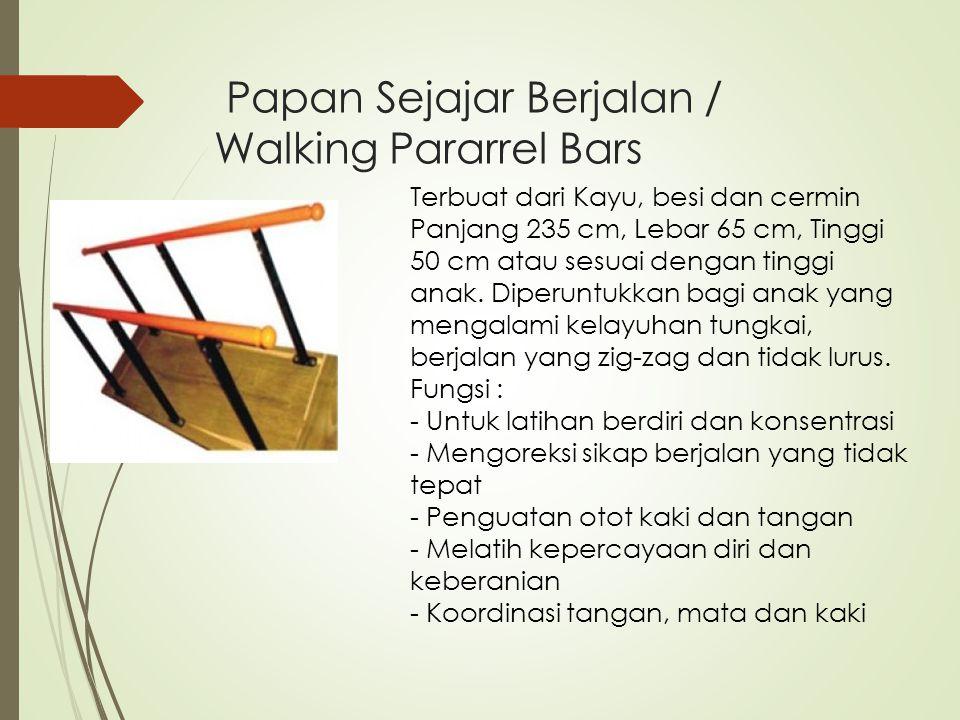 Papan Sejajar Berjalan / Walking Pararrel Bars Terbuat dari Kayu, besi dan cermin Panjang 235 cm, Lebar 65 cm, Tinggi 50 cm atau sesuai dengan tinggi