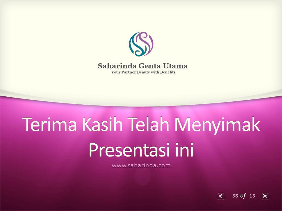 38 of 13 Terima Kasih Telah Menyimak Presentasi ini www.saharinda.com