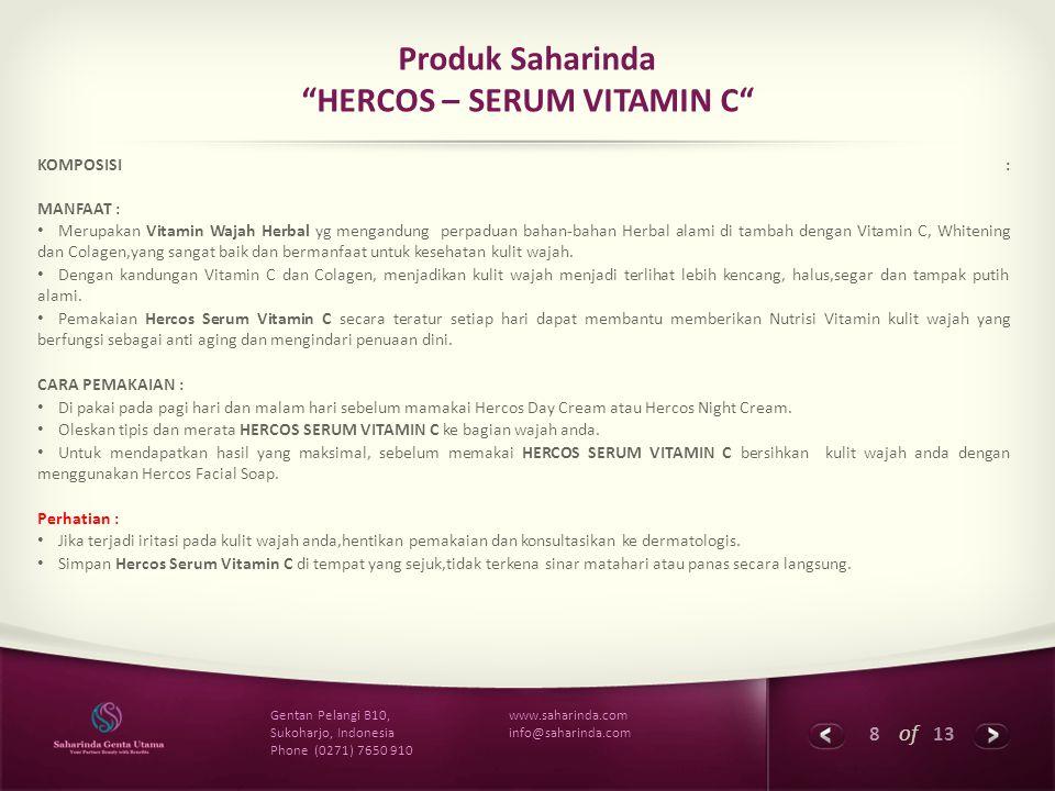 9 of 13 www.saharinda.com info@saharinda.com Gentan Pelangi B10, Sukoharjo, Indonesia Phone (0271) 7650 910 Produk Saharinda HERCOS - HERBA WHITENING GOLD SERIES HERCOS FACIAL SOAP HARGA Rp.
