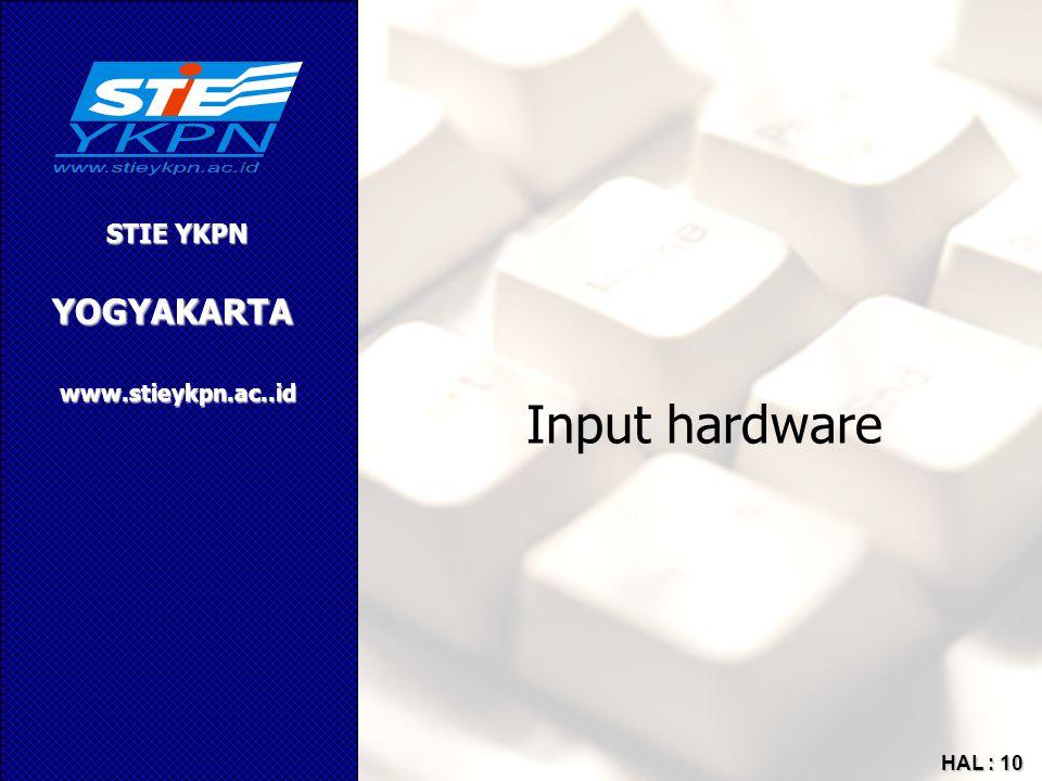 YOGYAKARTA STIE YKPN www.stieykpn.ac..id HAL : 10 Input hardware