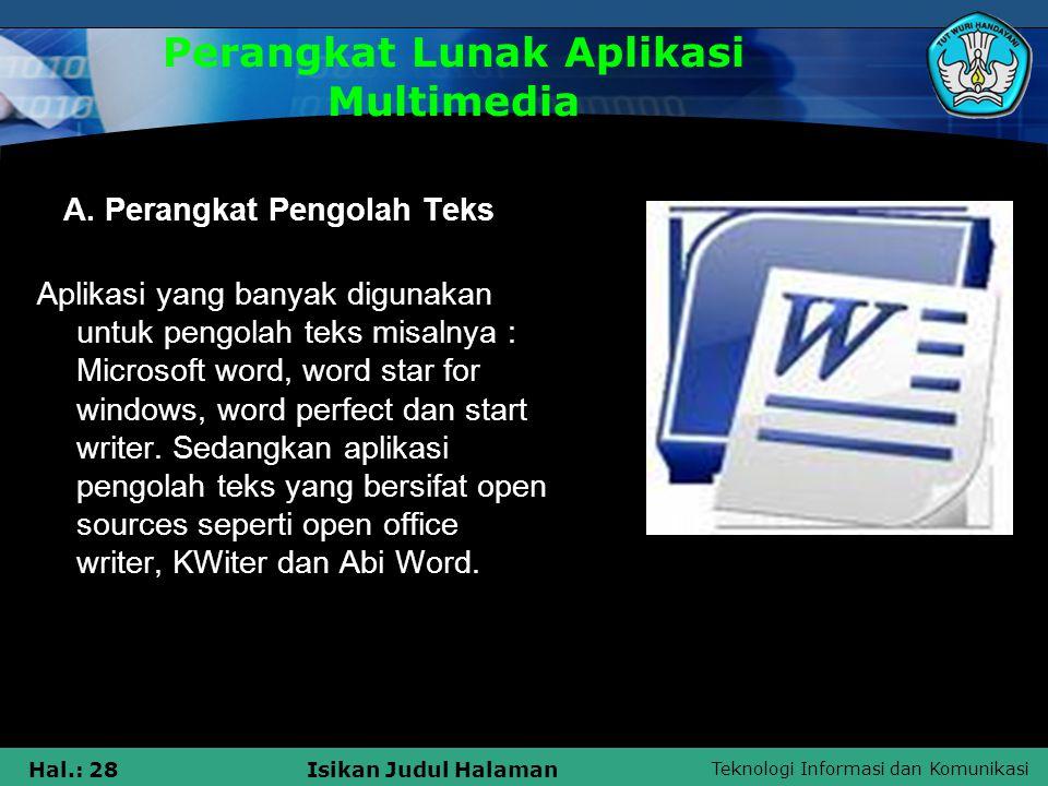 Teknologi Informasi dan Komunikasi Hal.: 27Isikan Judul Halaman 2.