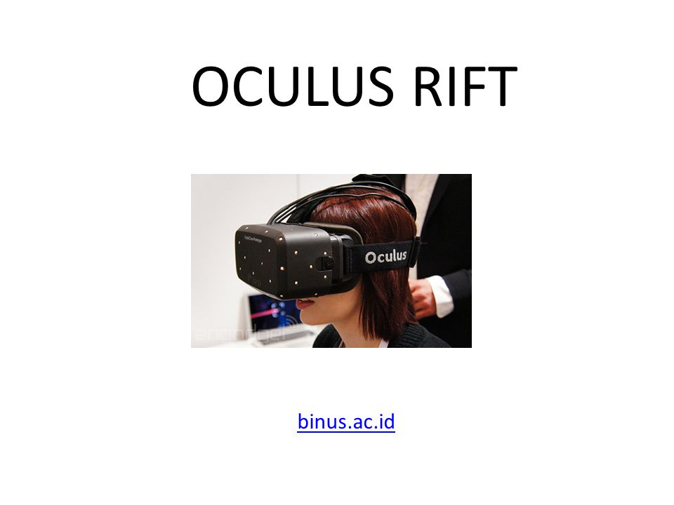 OCULUS RIFT binus.ac.id