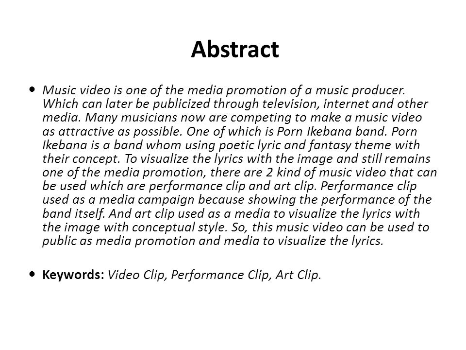 Abstract Music video is one of the media promotion of a music producer.