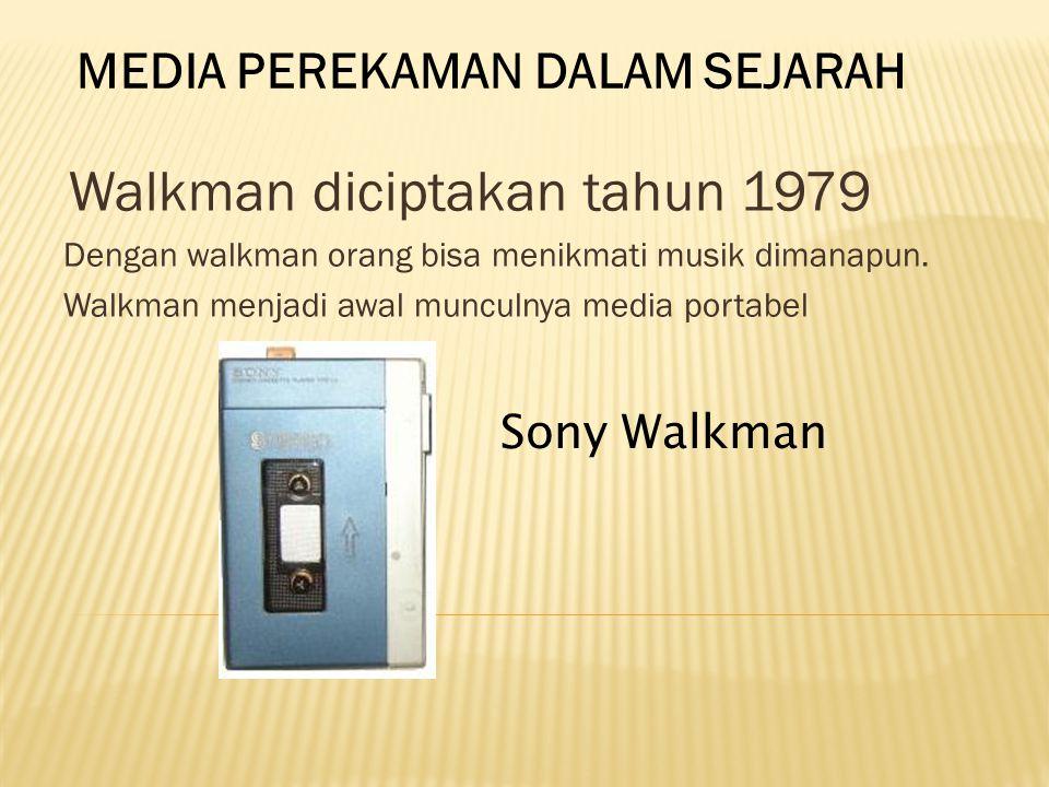 CD Player diciptakan tahun 1982 Memainkan musik dengan kualitas lebih baik dirumah Di tahun1980s era home CD player dimulai