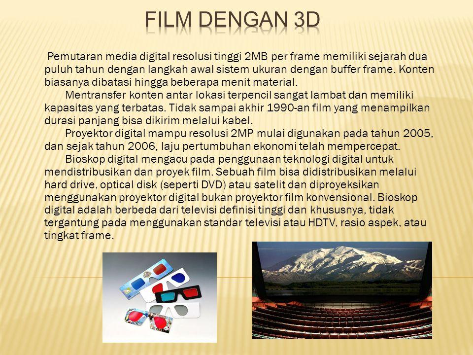 Cara Digital Mempengaruhi Film Kebanyakan cinematographers yang menggunakan media film sudah mulai beralih kepada digital cameras.