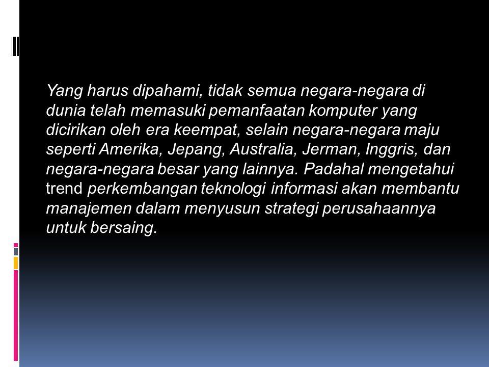 Tanpa Willingness to change , sangat mustahil bangsa Indonesia dapat memanfaatkan teknologi informasi untuk membangun kembali bangsa yang saat ini tengah hancur ditelan krisis.