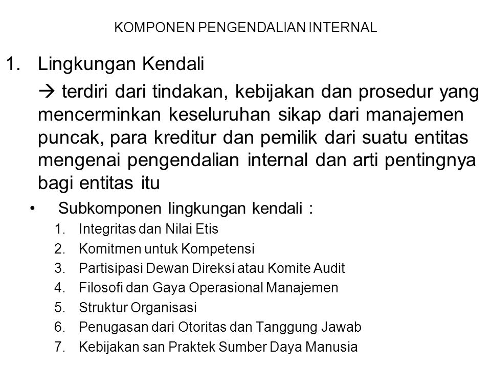 KOMPONEN PENGENDALIAN INTERNAL 2.