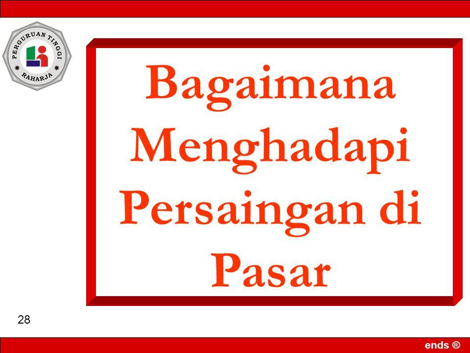 ends ® 27 Pemasaran (cont'd) 4.