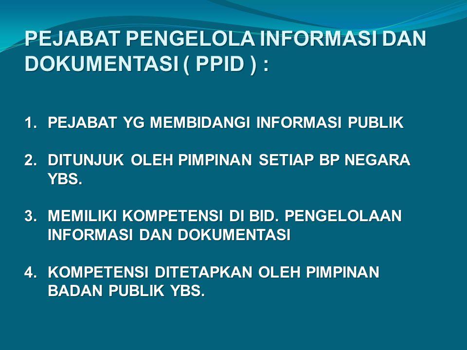 PJT. FUNGSIONAL PPIDPPID ATASAN PPID/ PIMPINAN ( TP2I ) PJT FUNGSIONAL SATKER SATKER SATKER SATKER PF. PRANATA HUMAS PF. PRANATA KOMPUTER PF. ARSIPARI