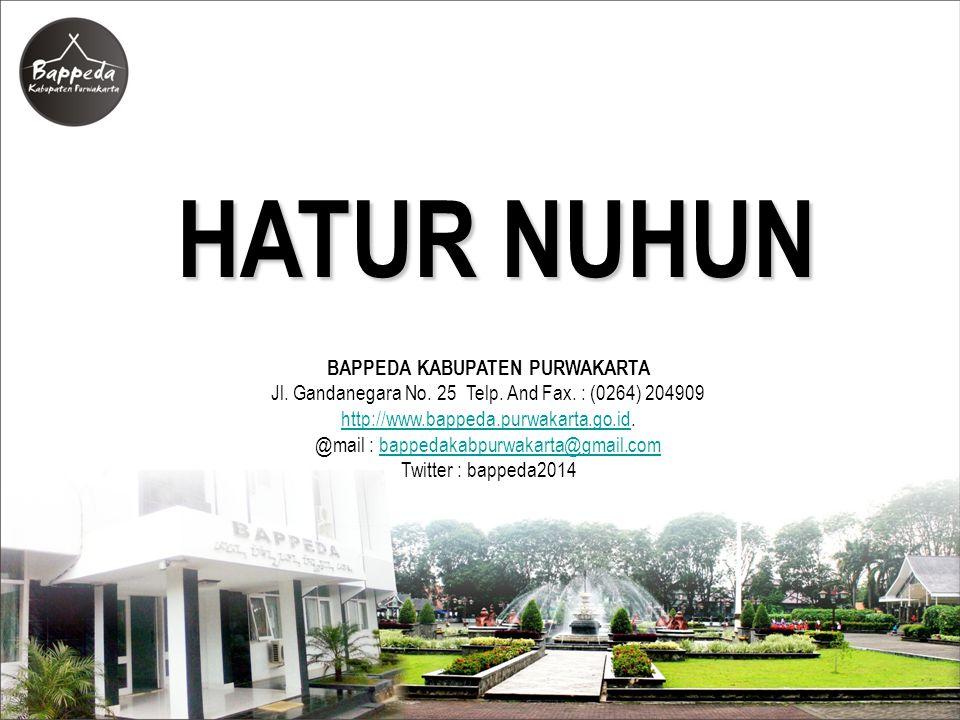 HATUR NUHUN BAPPEDA KABUPATEN PURWAKARTA Jl. Gandanegara No. 25 Telp. And Fax. : (0264) 204909 http://www.bappeda.purwakarta.go.idhttp://www.bappeda.p
