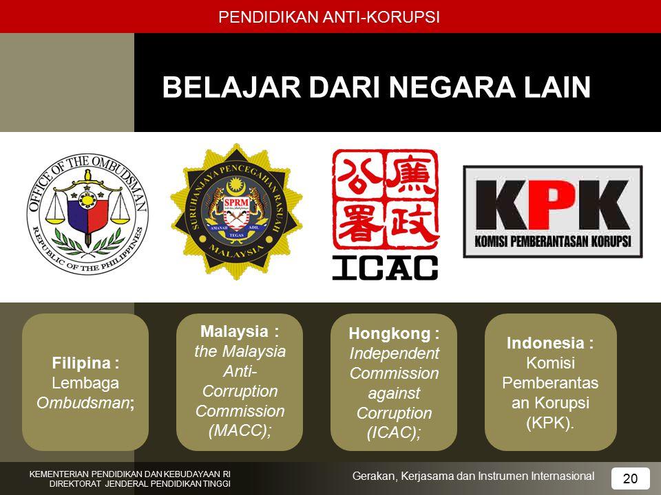 PENDIDIKAN ANTI-KORUPSI BELAJAR DARI NEGARA LAIN 17 KEMENTERIAN PENDIDIKAN DAN KEBUDAYAAN RI DIREKTORAT JENDERAL PENDIDIKAN TINGGI 20 Gerakan, Kerjasa