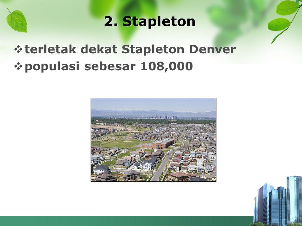 2. Stapleton  terletak dekat Stapleton Denver  populasi sebesar 108,000