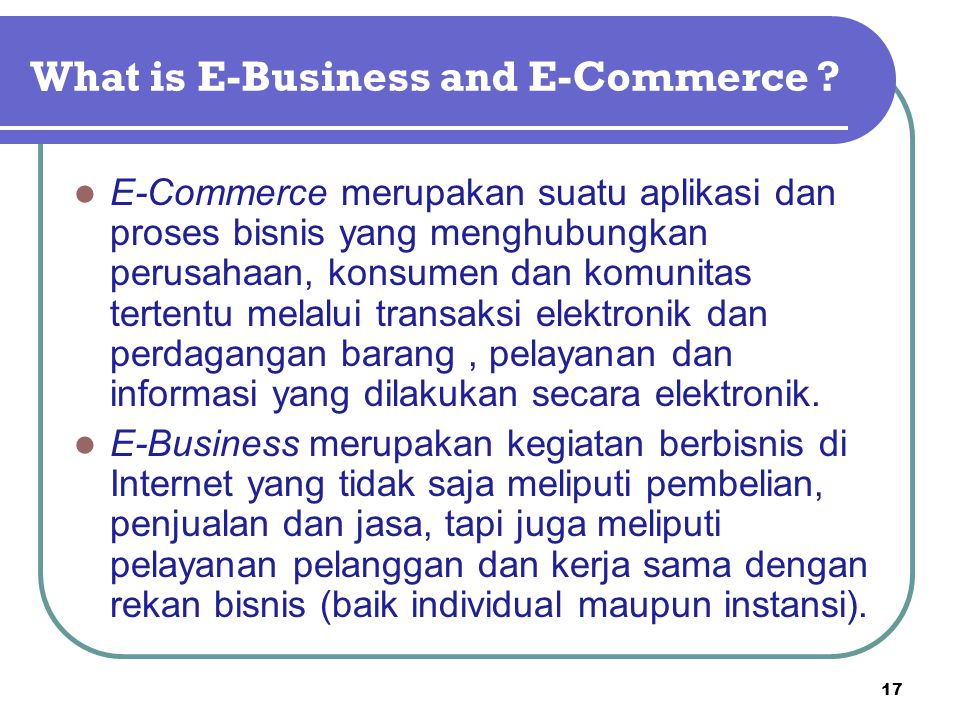 What is E-Business and E-Commerce .