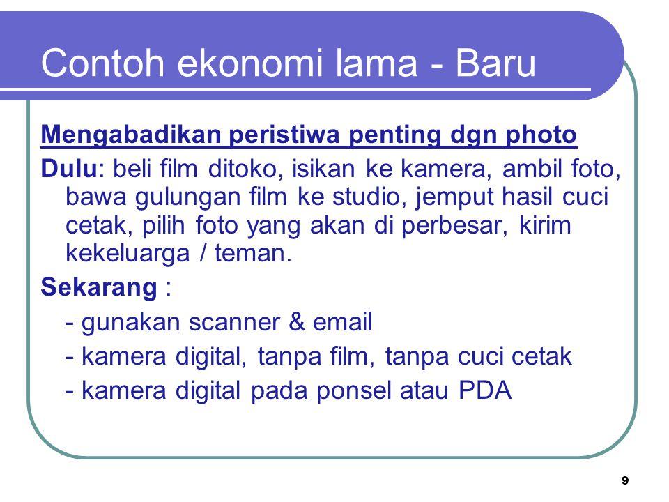 Positive - Negative of E-Commerce & E-Business (lanjutan…) Negative Pencurian informasi rahasia yang berharga.