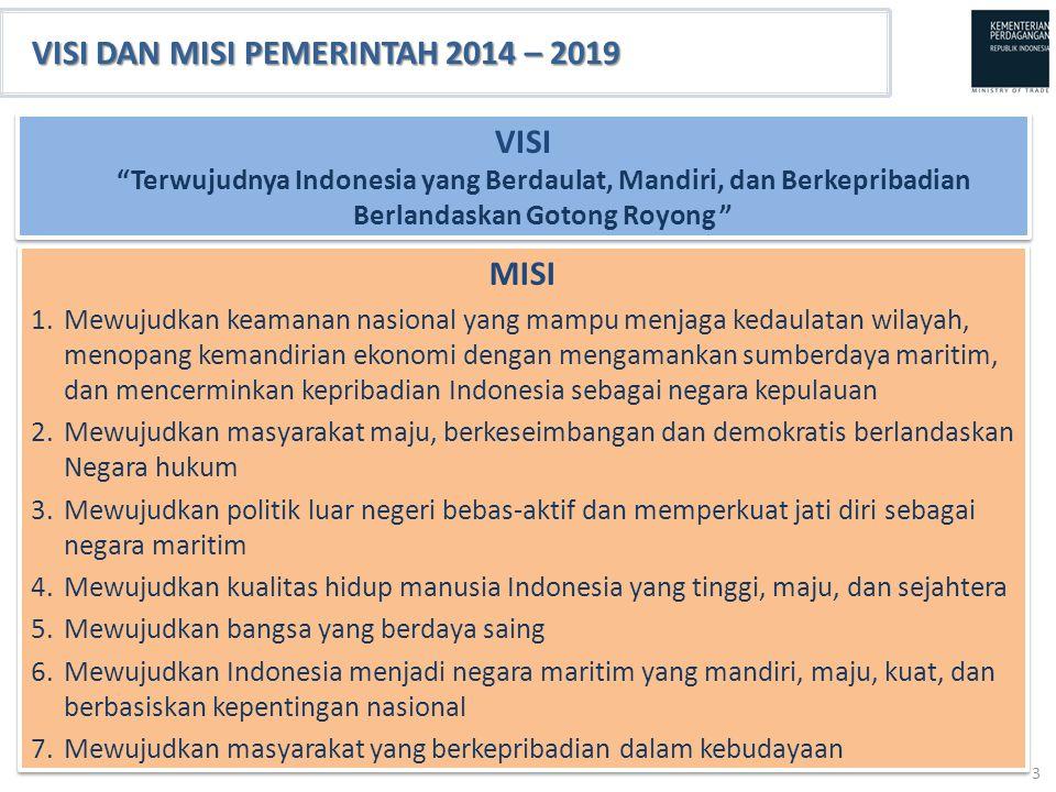 MISI 1.Mewujudkan keamanan nasional yang mampu menjaga kedaulatan wilayah, menopang kemandirian ekonomi dengan mengamankan sumberdaya maritim, dan men
