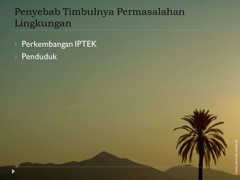 Penyebab Timbulnya Permasalahan Lingkungan  Perkembangan IPTEK  Penduduk