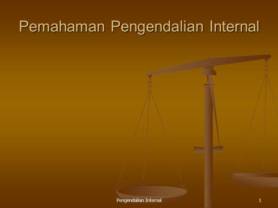 Pengendalian Internal1 Pemahaman Pengendalian Internal