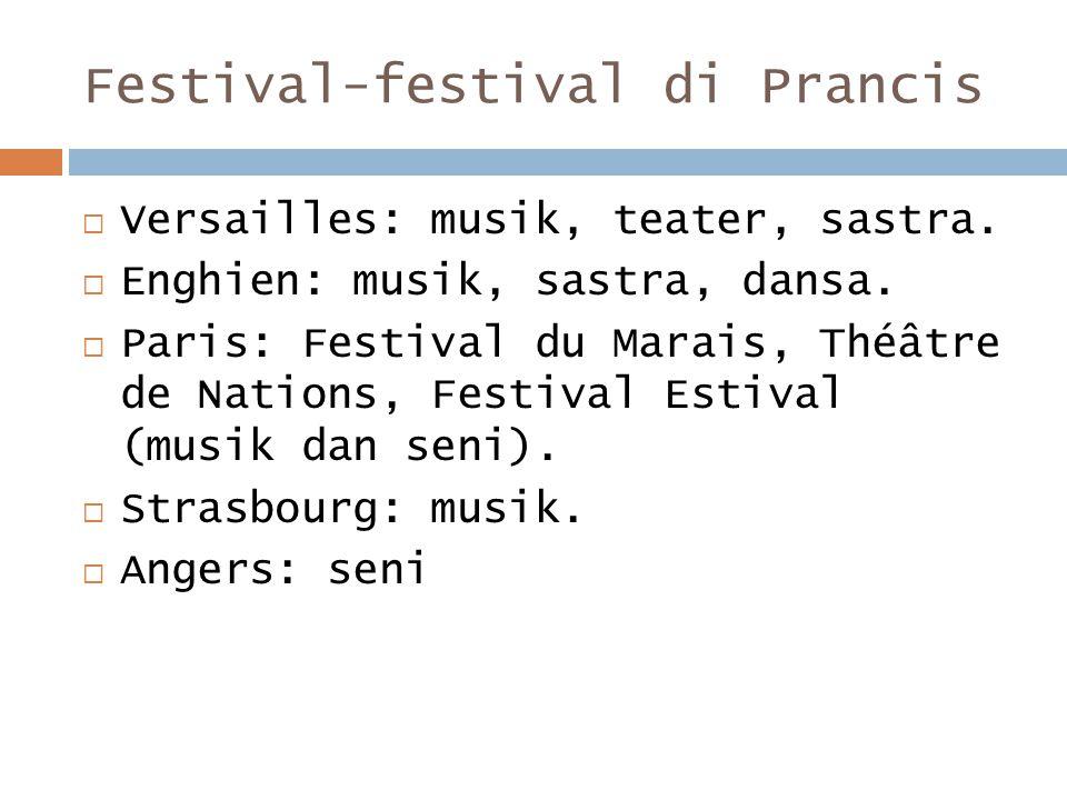 Festival-festival di Prancis  Versailles: musik, teater, sastra.