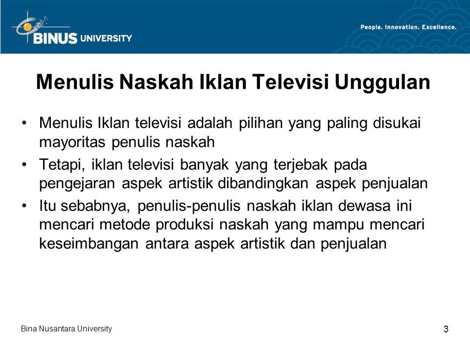 Menulis Naskah Iklan Televisi Unggulan Menulis Iklan televisi adalah pilihan yang paling disukai mayoritas penulis naskah Tetapi, iklan televisi banya