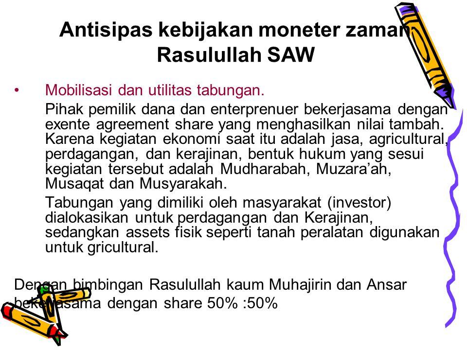Kebijakan fiskal terhadap nilai uang. 1. Memberikan kesempatan yang lebih besar kepada kaum Muslim dalam melakukan aktivitas produktif dan ketenagaker