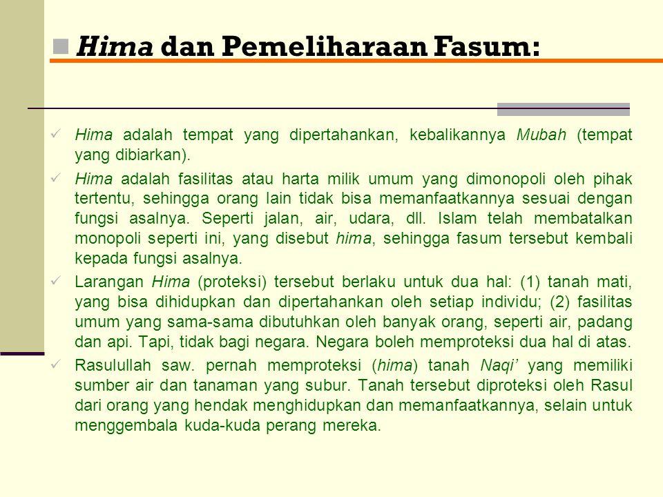 IV- Kepemilikan Umum: Izin pembuat syariat (as-syari') kepada suatu kelompok untuk sama-sama memanfaatkan benda. Bentuk dan Ciri Harta Milik Umum Fasi