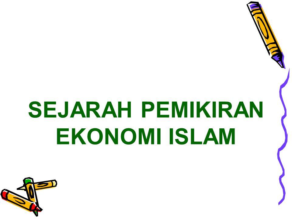 Kebangkitan Kembali Studi Ekonomi Islam  Kesadaran dan keinginan umat Islam untuk menghidupkan kembali ajaran muamalah maliyah yang bersumber Alquran