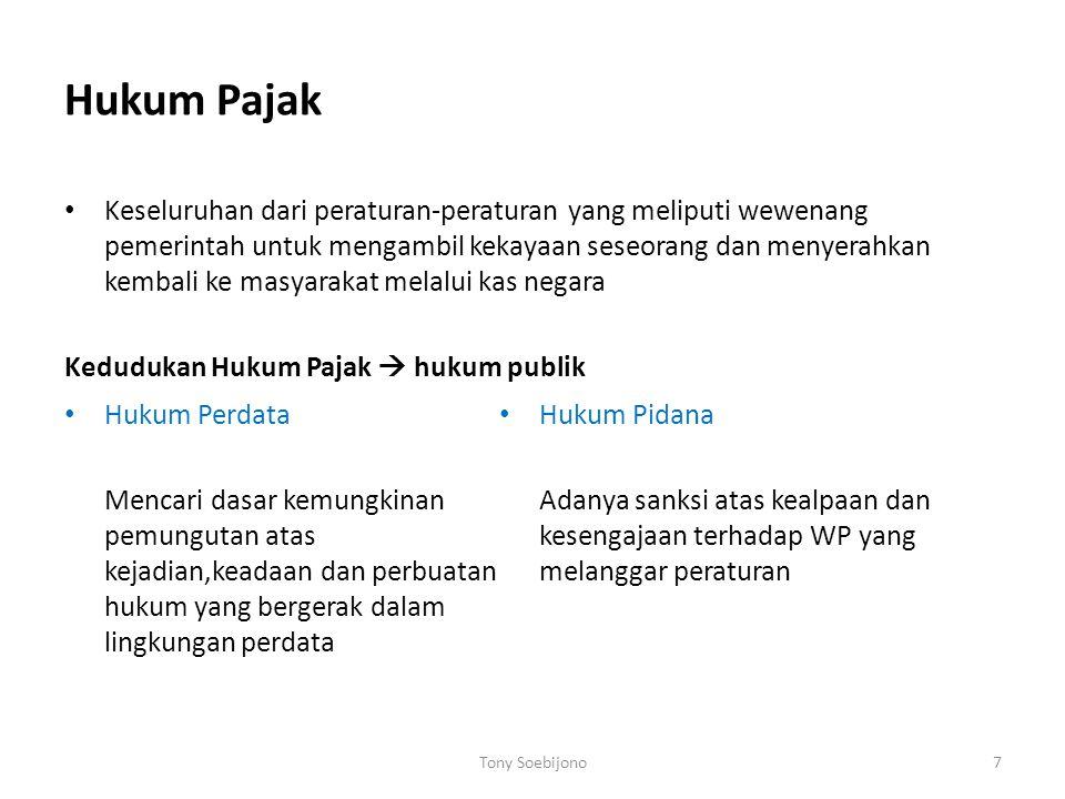 Asas pemungutan pajak di Indonesia  Dari ketentuan-ketentuan yang dimuat dalam UU no 7 /1983 sebagaimana telah diubah dengan UU no 10 /1994, khususnya yang mengatur mengenai subjek pajak dan objek pajak, dapat disimpulkan bahwa: Indonesia menganut asas domisili dan asas sumber sekaligus dalam sistem perpajakannya.