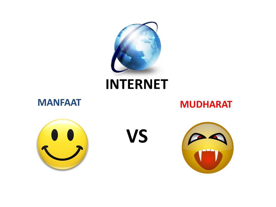 VS MANFAAT MUDHARAT INTERNET