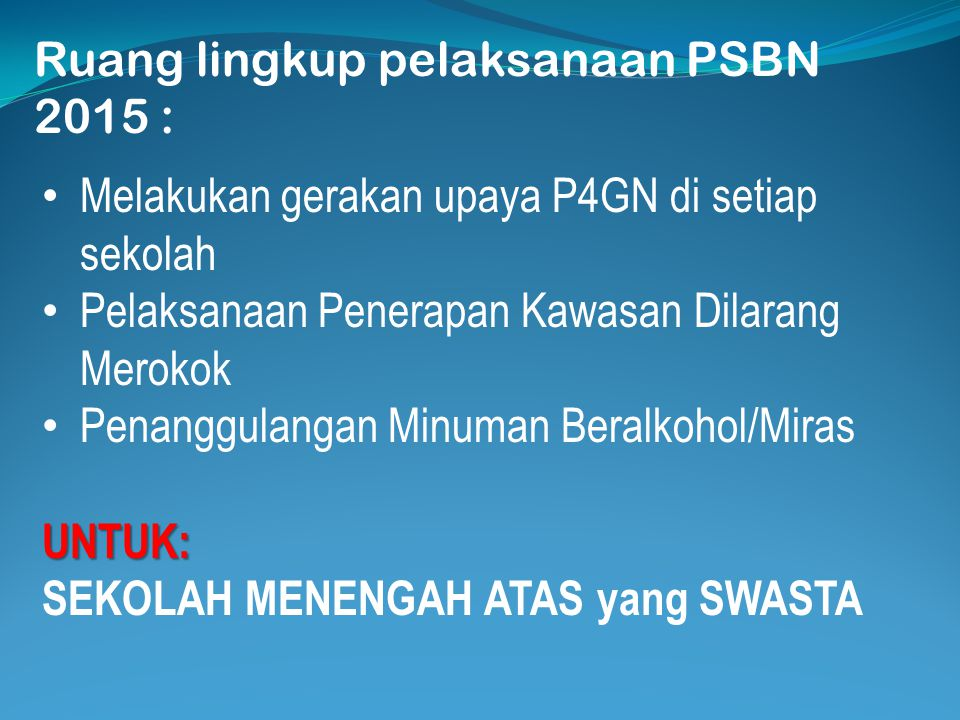 Landasan Hukum yang menjadi dasar penyelenggaraan PSBN 2015: Undang-Undang Nomor 35 Tahun 2009 tentang Narkotika. Peraturan Presiden Republik Indonesi