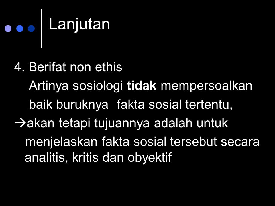 Sifat dan Hakekat Sosiologi 1.
