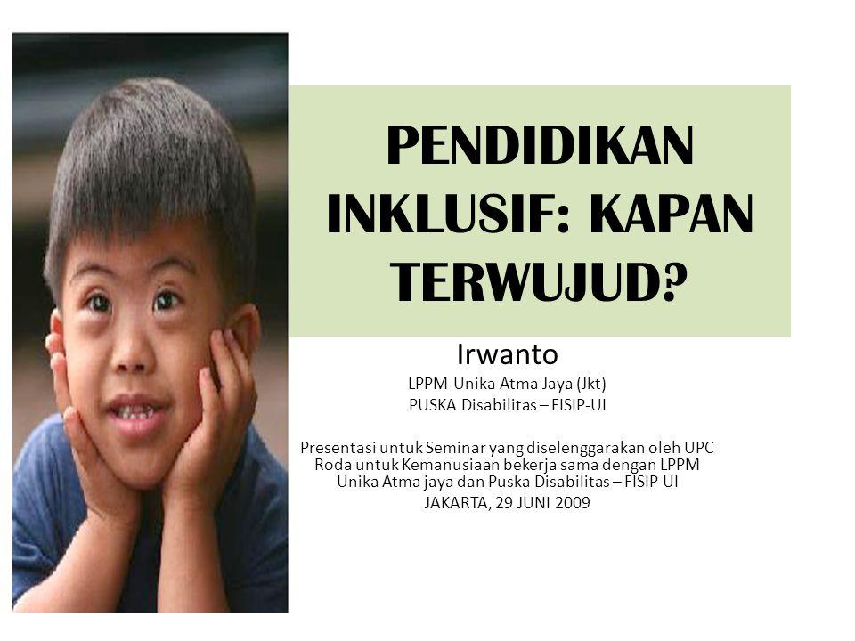 DEKLARASI BANDUNG: INDONESIA MENUJU PENDIDIKAN INKLUSI - 2004 SUDAH SAMPAI DI MANAKAH GERANGAN KEMAJUANNYA.