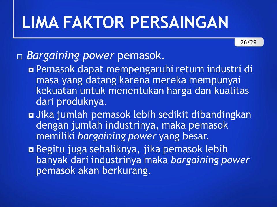  Bargaining power pemasok.