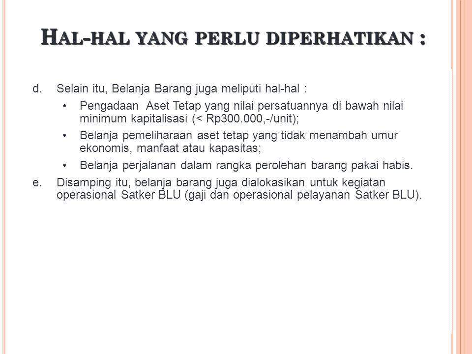 K LASIFIKASI B ELANJA B ARANG Kodefikasi akun baru (526): Belanja Barang untuk diserahkan kepada masyarakat yang dipisahkan dari akun 521219 (Belanja Barang Non Operasional Lainnya).