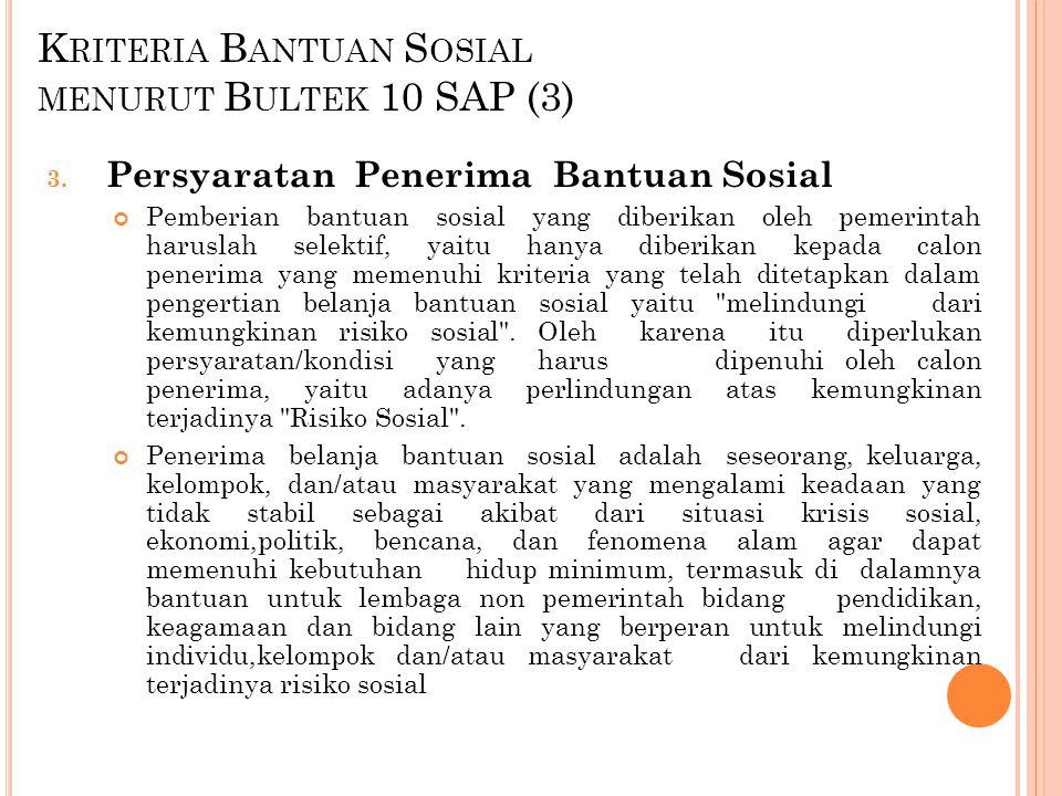 K RITERIA B ANTUAN S OSIAL MENURUT B ULTEK 10 SAP (4) 4.