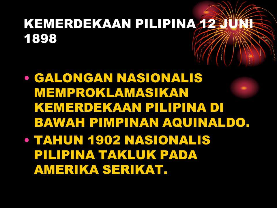 PENGUASAAN AMERIKA PERJANJIAN PARIS : 10 DESEMBER 1898. THE PHILIPPINE COMMISION : PILIPINA DISERAHKAN OLEH SPANYO; PADA AMERIKA SERIKAT DENGAN UANG G
