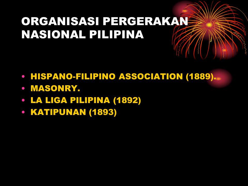 ORGANISASI PERGERAKAN NASIONAL PILIPINA HISPANO-FILIPINO ASSOCIATION (1889).
