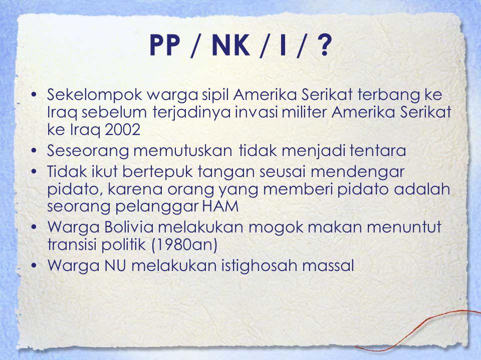 PP / NK / I / ? Sekelompok warga sipil Amerika Serikat terbang ke Iraq sebelum terjadinya invasi militer Amerika Serikat ke Iraq 2002 Seseorang memutu