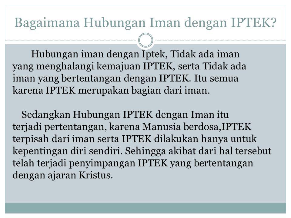 Bagaimana Hubungan Iman dengan IPTEK.