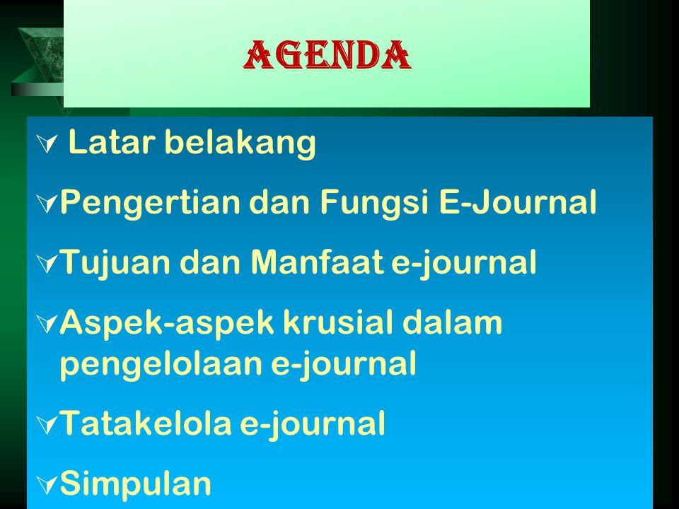 Manfaat E-Journal Ilmiah-1 Bagi pengelola ☺ Proses penerbitan lebih cepat ☺ Biaya penerbitan dan pengelolaan lebih murah ☺ Distribusi lebih cepat dan murah ☺ memudahkan mendapat sponsor/hibah ☺ Jurnal dikenal luas oleh komunitas akademik, industri dan lainnya